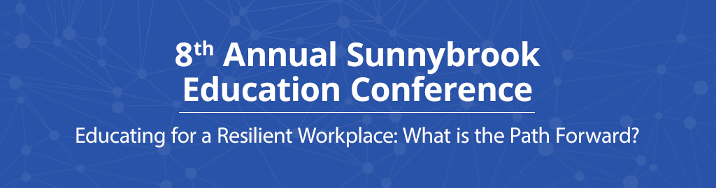 8th Annual Sunnybrook Education Conference