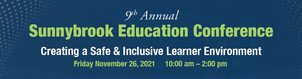 9th Annual Sunnybrook Education Conference
