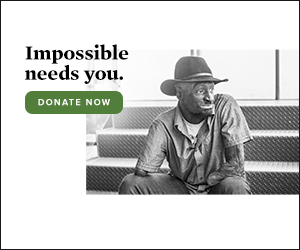 Impossible needs you. Donate now.