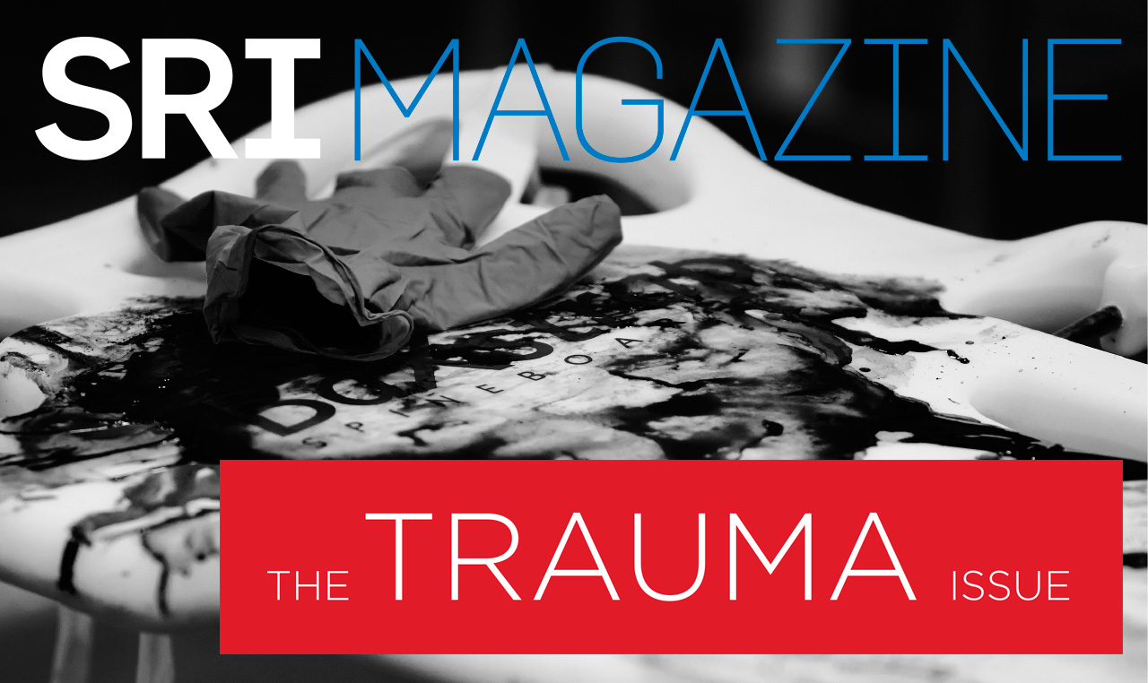 SRI Magazine - The Trauma Issue