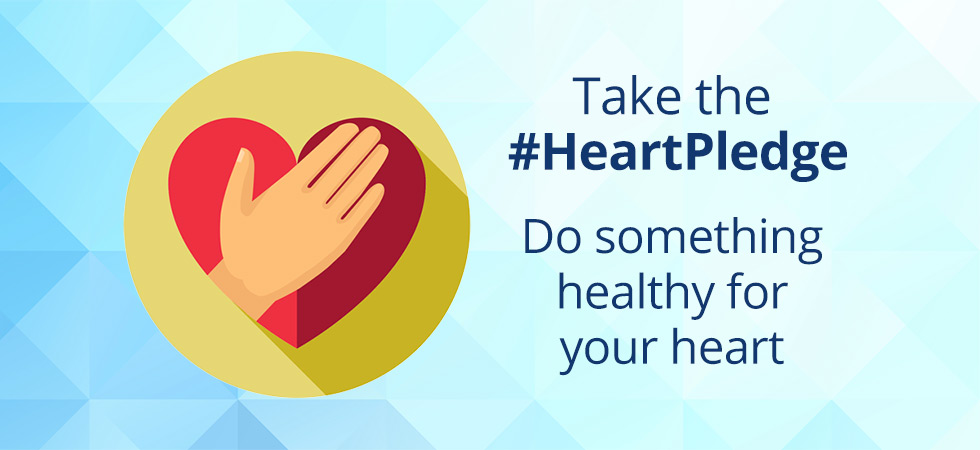 Take the #HeartPledge and do something healthy for your heart