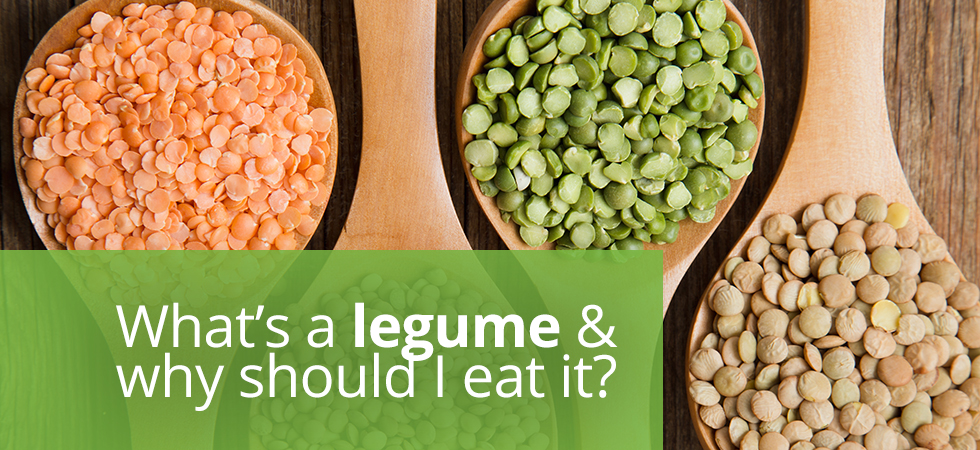 What's a legume and why should I eat it?