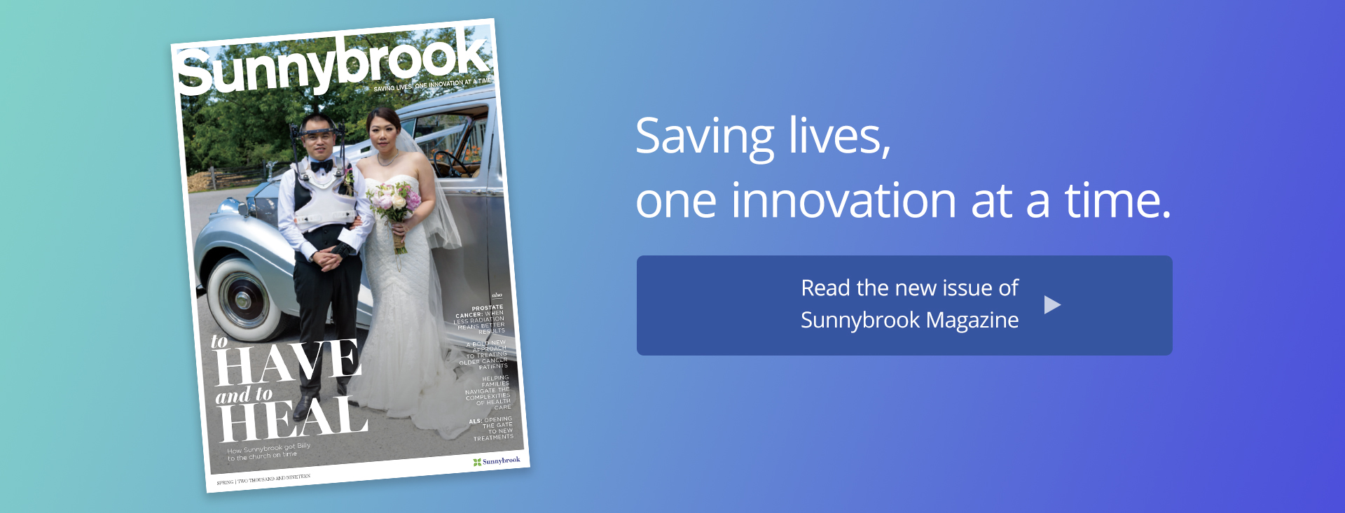 Saving lives, one innovation at a time. Read the new issue of Sunnybrook Magazine