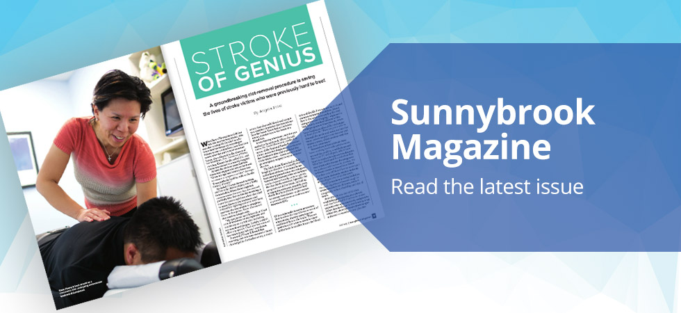 Read the latest issue of Sunnybrook Magazine