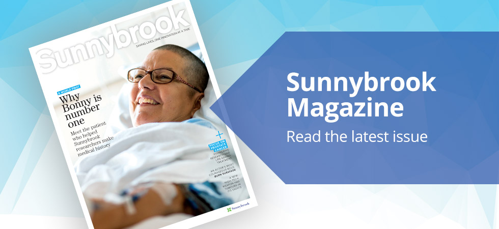 Sunnybrook Magazine: read our latest issue