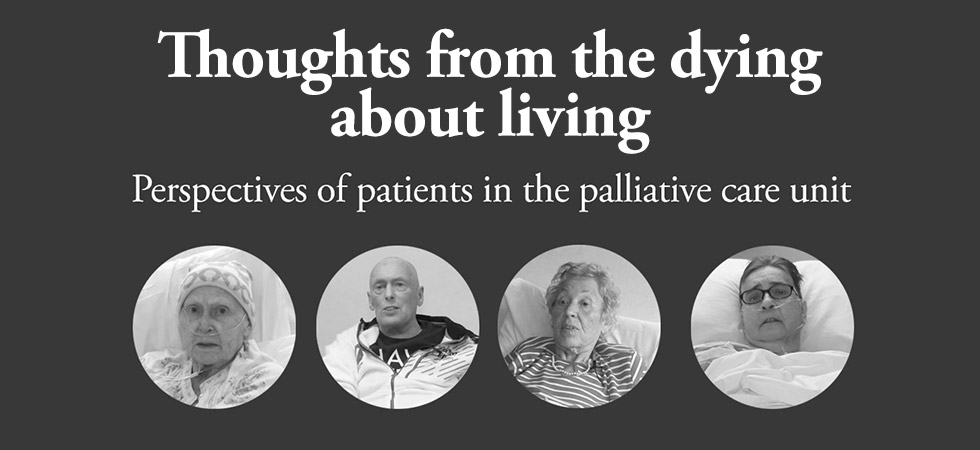 Thoughts from the dying: perspectives of patients in palliative care