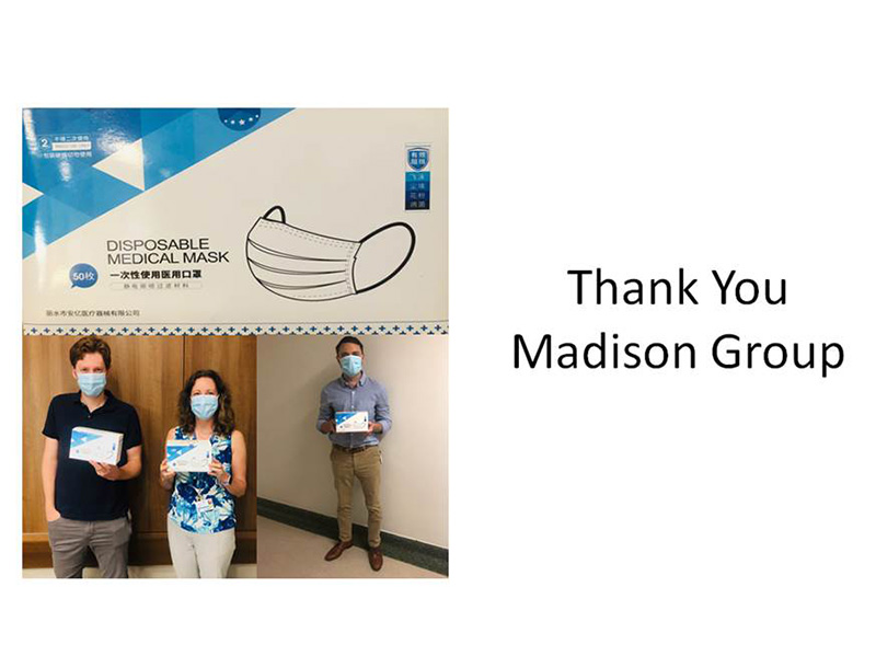 Thank you Madison group for the PPE donation.