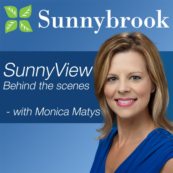 Sunnyview - Behind-the-scenes at Sunnybrook